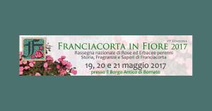 Franciacorta in Fiore 2017 XIX edizione @ Franciacorta in Fiore | Bornato | Lombardia | Italia